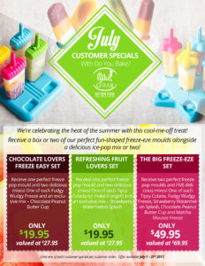 July Customer Specials With Do You Bake Flyer
