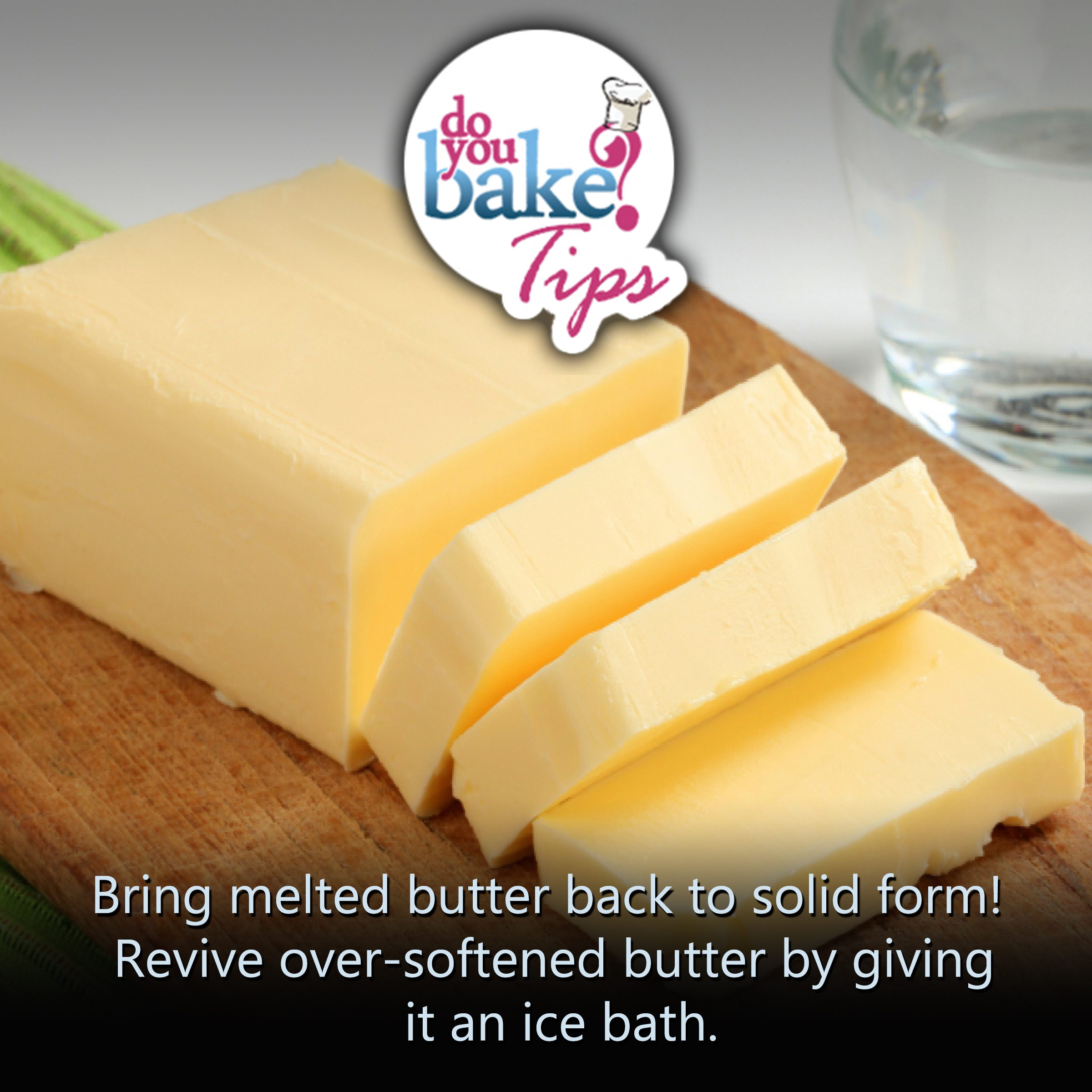 Melted butter back to solid form! – Do You Bake